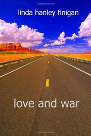 LOVE AND WAR by Linda Hanley Finigan