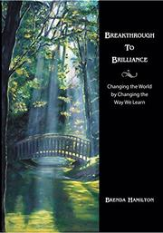 Breakthrough To Brilliance by Brenda Hamilton