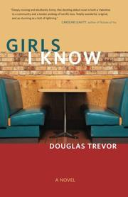 GIRLS I KNOW by Douglas Trevor
