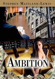 Ambition by Stephen Maitland-Lewis