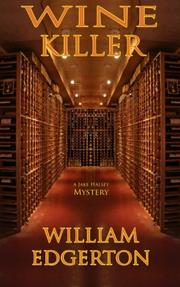 WINE KILLER by William Edgerton