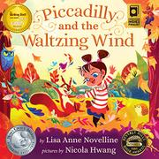 Piccadilly and the Waltzing Wind by Lisa Anne Novelline