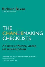 THE CHANGEMAKING CHECKLISTS by Richard Bevan