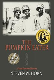THE PUMPKIN EATER by Steven W. Horn