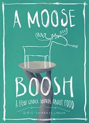 A MOOSE BOOSH by Eric-Shabazz Larkin