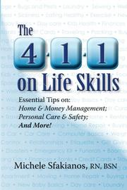 THE 4-1-1 ON LIFE SKILLS by Michele Sfakianos