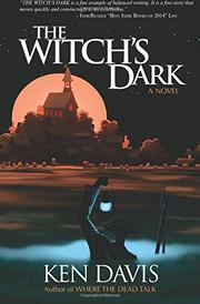 THE WITCH'S DARK by Ken Davis