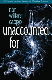 UNACCOUNTED FOR by Nan Willard Cappo