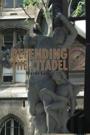 DEFENDING THE CITADEL by Wayne  Lanter