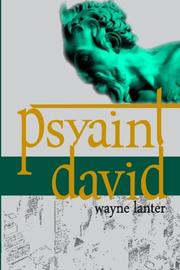 Psyaint David by Wayne  Lanter