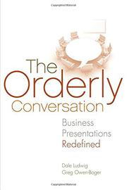 THE ORDERLY CONVERSATION by Dale Ludwig