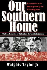 OUR SOUTHERN HOME by Waights  Taylor Jr.
