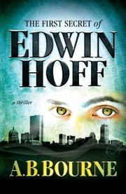 The First Secret of Edwin Hoff by A. B.  Bourne