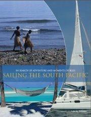 SAILING THE SOUTH PACIFIC by Lois Joy  Hofmann