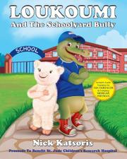 Loukoumi And The Schoolyard Bully by Nick Katsoris