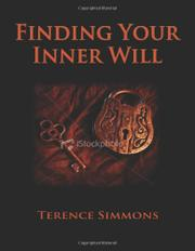 FINDING YOUR INNER WILL by Terence Simmons