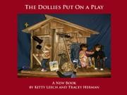 THE DOLLIES PUT ON A PLAY by Kitty Leech