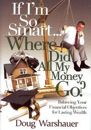 Book Cover for IF I'M SO SMART... WHERE DID ALL MY MONEY GO?
