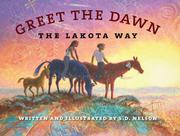 GREET THE DAWN by S.D. Nelson