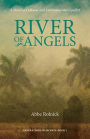RIVER OF ANGELS by Abbe Rolnick
