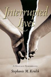 INTERRUPTED LIVES by Stephanie M. Krulik