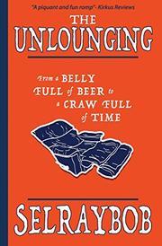 THE UNLOUNGING by Selraybob