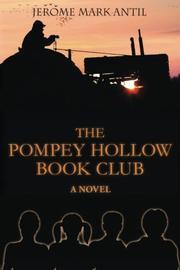 THE POMPEY HOLLOW BOOK CLUB by Jerome Mark Antil