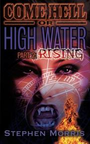 Cover art for Come Hell or High Water, Part 2: Rising