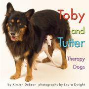 TOBY AND TUTTER THERAPY DOGS by Kirsten DeBear
