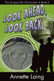 Look Ahead, Look Back by Annette Laing