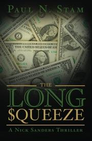 The Long Squeeze by Paul N. Stam