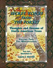 SECRET VOICES FROM THE FOREST by Laura J Merrill