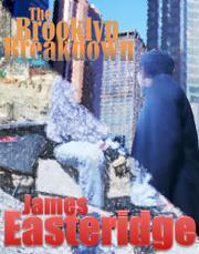 The Brooklyn Breakdown by James Easteridge