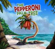 THE PEPPERONI PALM TREE by Aidan Patrick Meath