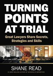 TURNING POINTS AT TRIAL by Shane Read