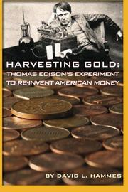 HARVESTING GOLD by David L. Hammes