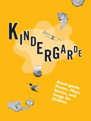 KINDERGARDE by Dana Teen Lomax