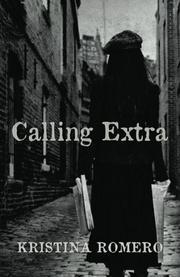 CALLING EXTRA by Kristina Romero