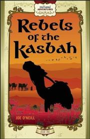 REBELS OF KASBAH by Joe  O'Neill