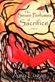 Book Cover for THE SEVEN PERFUMES OF SACRIFICE