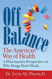 Off Balance, the American Way of Health by Leyla Ali