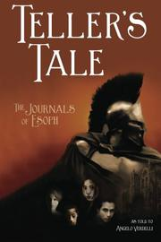 Teller's Tale: The Journals of Esoph by Angelo Verdelli