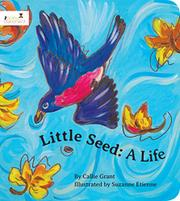 LITTLE SEED by Callie Grant