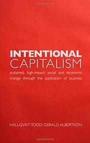 INTENTIONAL CAPITALISM by Hallqvist Todd Gerald Albertson