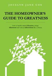THE HOMEOWNER'S GUIDE TO GREATNESS by Jocelyn Jane Cox