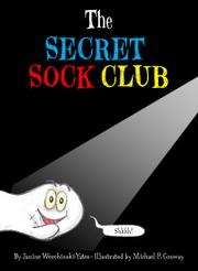 THE SECRET SOCK CLUB by Janine Werchinski-Yates