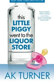 Cover art for THIS LITTLE PIGGY WENT TO THE LIQUOR STORE