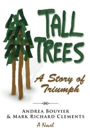 Tall Trees by Andrea Bouvier