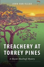 TREACHERY AT TORREY PINES by John Van Vlear