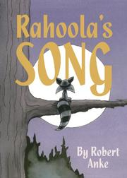 RAHOOLA'S SONG by Robert Anke